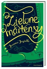 Zielone martensy - Joanna Jagiełło | mała okładka