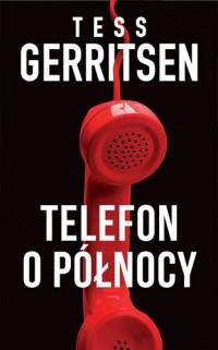 Telefon o północy - Tess Gerritsen | mała okładka