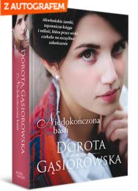 Niedokończona baśń - Dorota Gąsiorowska | mała okładka