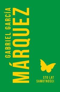 Sto lat samotności - Marquez Gabriel Garcia | mała okładka