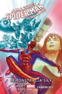 Demonstracja siły. Amazing Spider-Man. Globalna sieć. Tom 3 - Dan Slott, Christos Gage | mała okładka