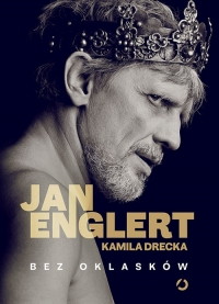 Bez oklasków - Kamila Drecka; Jan Englert | mała okładka