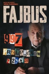 Fajbus. 997 przypadków z życia -  Michał Fajbusiewicz;  Magda Omilianowicz | mała okładka