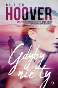 Gdyby nie ty - Colleen Hoover | mała okładka