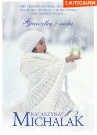 Gwiazdka z nieba - Katarzyna Michalak | mała okładka