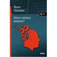 Jakimi istotami jesteśmy? - Noam Chomsky | mała okładka