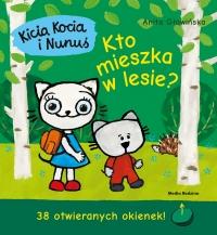 Kicia Kocia i Nunuś Kto mieszka w lesie? 38 otwieranych okienek! - Anita Głowińska | mała okładka