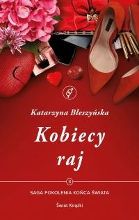 Kobiecy raj  - Katarzyna Błeszyńska | mała okładka