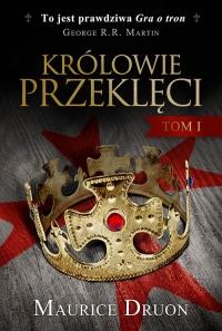 Królowie przeklęci. Tom 1 - Maurice Druon | mała okładka