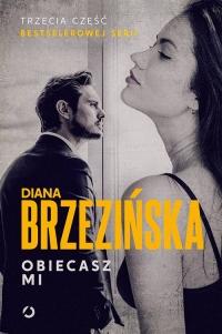 Obiecasz mi - Diana Brzezińska | mała okładka