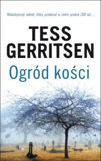 Ogród kości - Tess Gerritsen | mała okładka