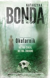 Okularnik  - Katarzyna Bonda | mała okładka