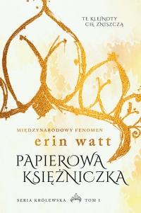 Papierowa księżniczka - Erin Watt | mała okładka