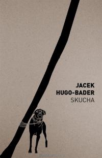 Skucha - Jacek Hugo-Bader   mała okładka