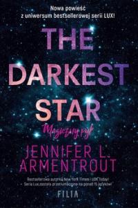 The Darkest Star. Magiczny pył - Jennnifer L. Armentrout | mała okładka