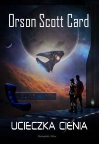 Ucieczka cienia - Orson Scott Card | mała okładka