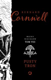 Pusty tron.Tom 8 - Bernard Cornwell | mała okładka