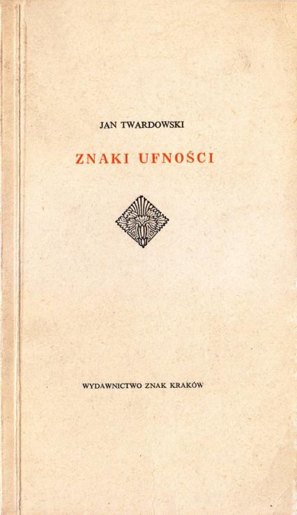 Znaki ufności - ks. Jan Twardowski  | okładka