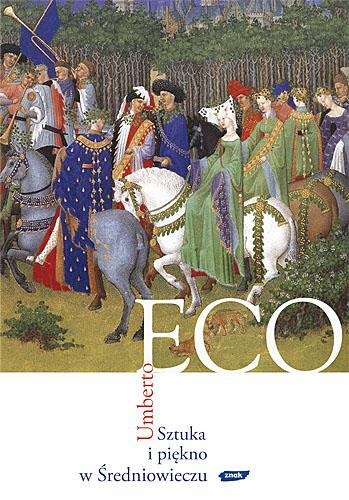 Sztuka i piękno w Średniowieczu - Umberto Eco    okładka