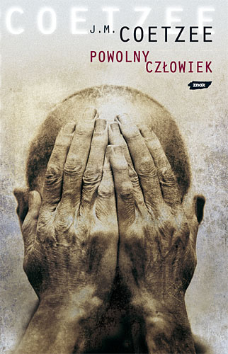 Powolny człowiek - John Maxwell Coetzee  | okładka