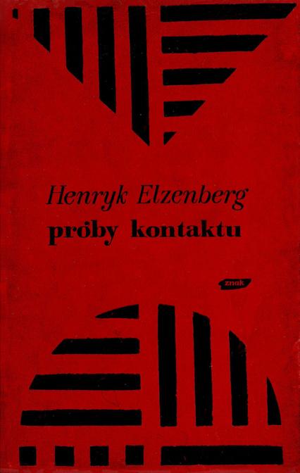 Próby kontaktu. Eseje i studia krytyczne - Henryk Elzenberg  | okładka