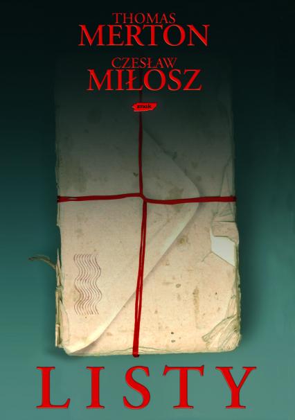Listy  - Thomas Merton, Czesław Miłosz  | okładka