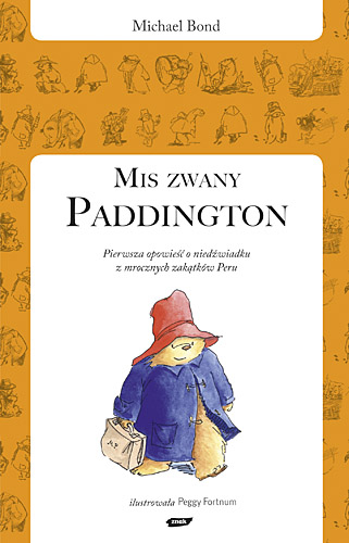 Miś zwany Paddington - Michael Bond  | okładka