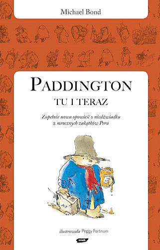 Paddington tu i teraz - Michael Bond  | okładka
