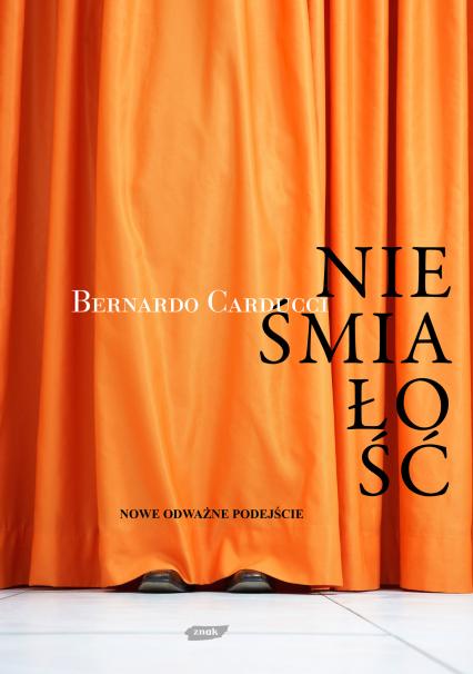 Nieśmiałość - nowe odważne podejście - Bernardo Carducci  | okładka