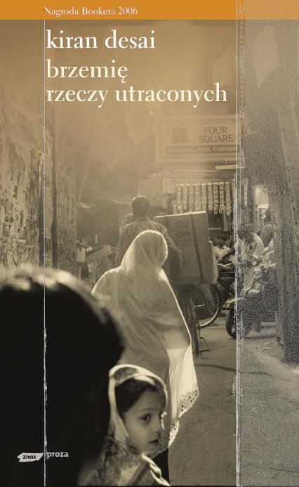 Brzemię rzeczy utraconych - Kiran Desai  | okładka
