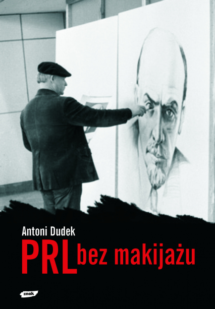 PRL bez makijażu - Antoni Dudek  | okładka