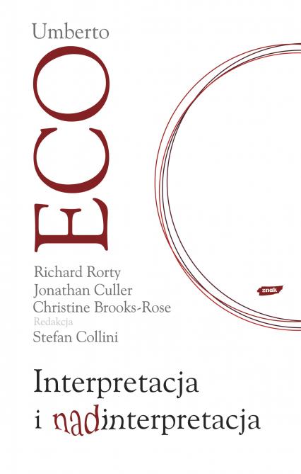 Interpretacja i nadinterpretacja - Umberto Eco, Richard Rorty, Jonathan ... | okładka