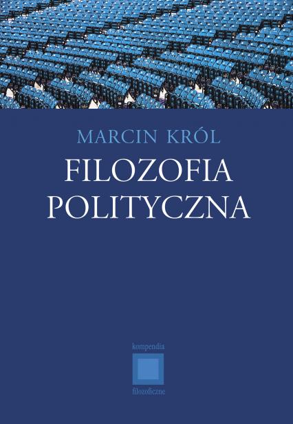 Filozofia polityczna - Marcin Król  | okładka