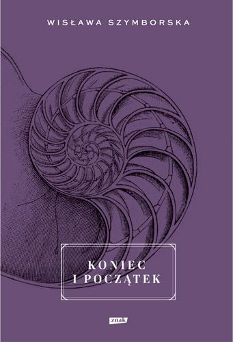 Koniec i początek - Wisława Szymborska | okładka
