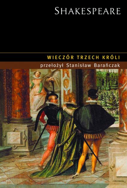 Wieczór Trzech Króli - William Shakespeare  | okładka