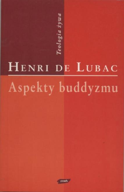Aspekty buddyzmu - Henri de Lubac  | okładka