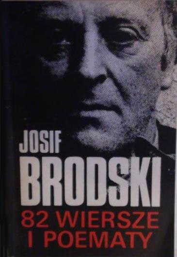 82 wiersze i poematy - Josif Brodski  | okładka