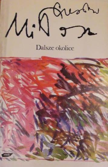 Dalsze okolice - Czesław Miłosz  | okładka