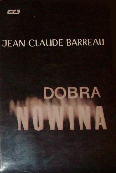 Dobra nowina - Jean-Claude Barreau  | okładka