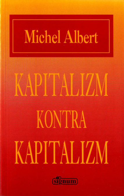 Kapitalizm kontra kapitalizm - Michel Albert  | okładka