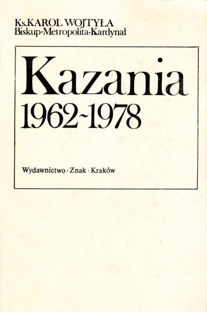 Kazania 1962-1978  - bp Karol Wojtyła  | okładka