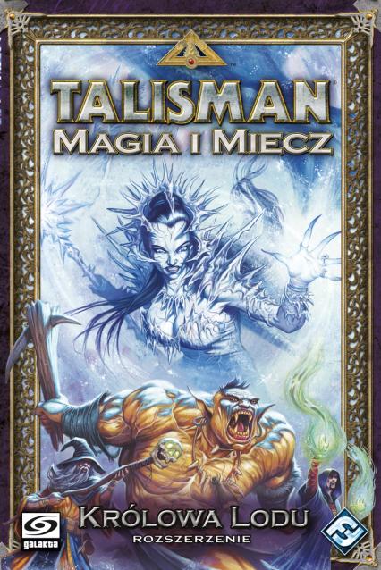 Talisman: Magia i Miecz - Królowa Lodu - gra planszowa - John Goodenough | okładka