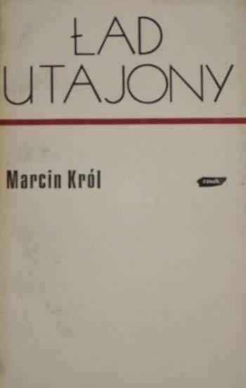 Ład utajony - Marcin Król  | okładka