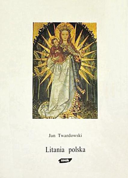 Litania polska - ks. Jan Twardowski  | okładka
