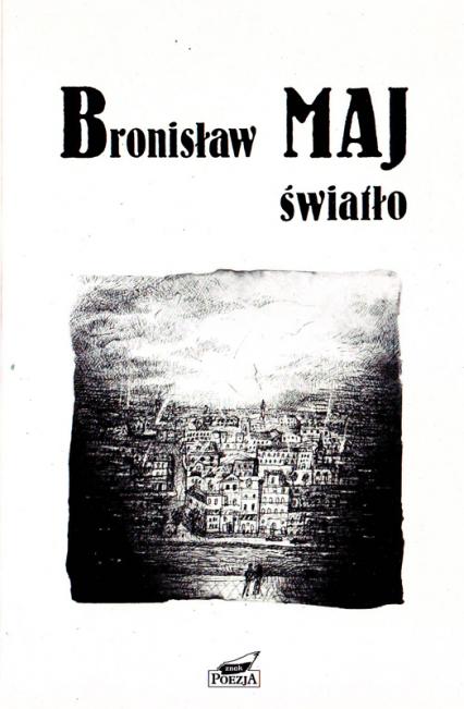 Światło - Bronisław Maj  | okładka