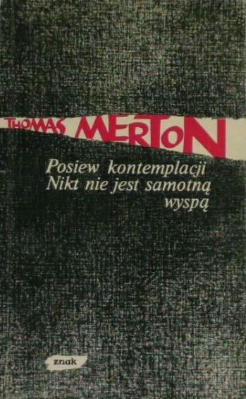 Posiew kontemplacji/ Nikt nie jest samotną wyspą - Thomas Merton  | okładka