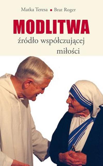 Modlitwa, źródło współczującej miłości