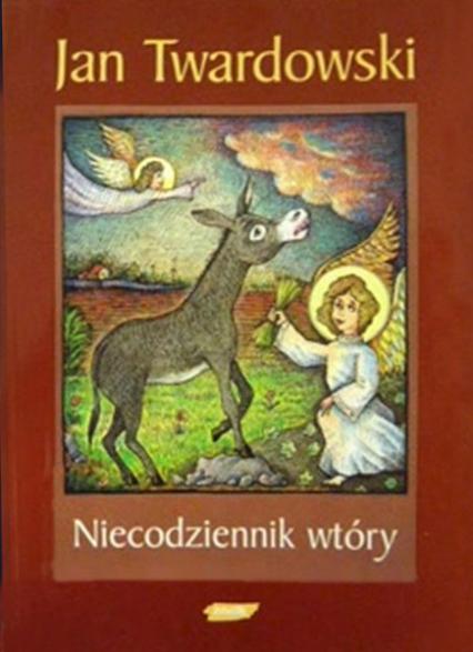 Niecodziennik wtóry - ks. Jan Twardowski  | okładka