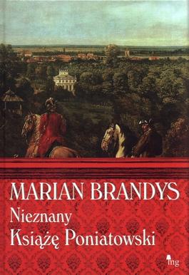Nieznany książę Poniatowski - Marian Brandys | okładka
