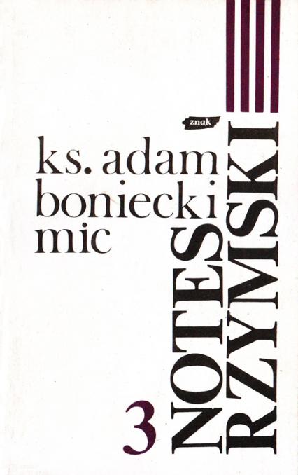 Notes rzymski. Tom III. Lata 1986-1988